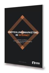 Empfehlungsmarketing im Internet