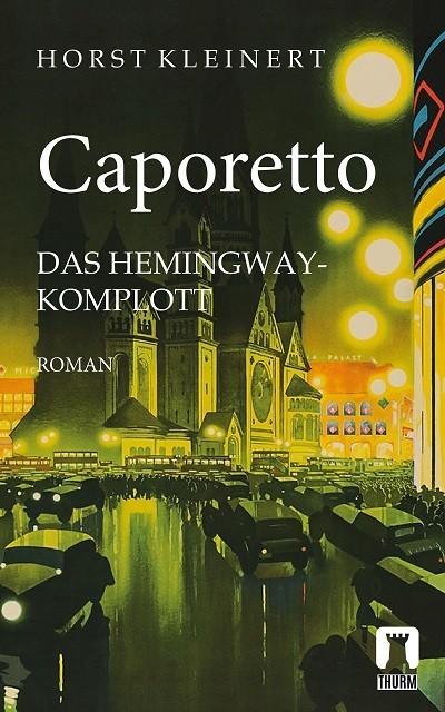 Horst Kleinert Caporetto